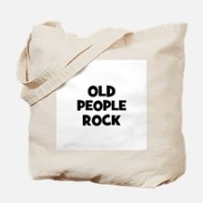 Old People Rock Tote Bag