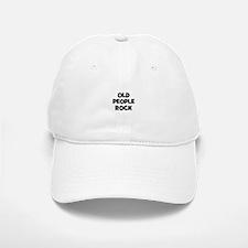 Old People Rock Baseball Baseball Cap