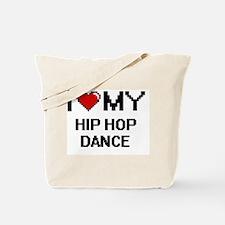 I Love My Hip Hop Dance Digital Retro Des Tote Bag