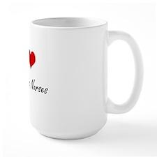 I love Psychiatric Nurses Mug