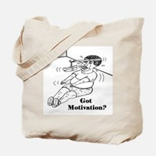 GOT MOTIVATION? Tote Bag