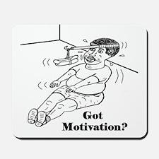 GOT MOTIVATION? Mousepad