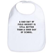 A Bad Day Of Field Hockey Bib