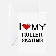 I Love My Roller Skating Digital Re Greeting Cards