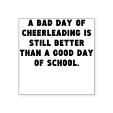 A Bad Day Of Cheerleading Sticker