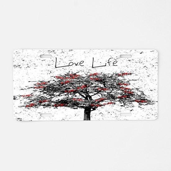 Love Life Aluminum License Plate