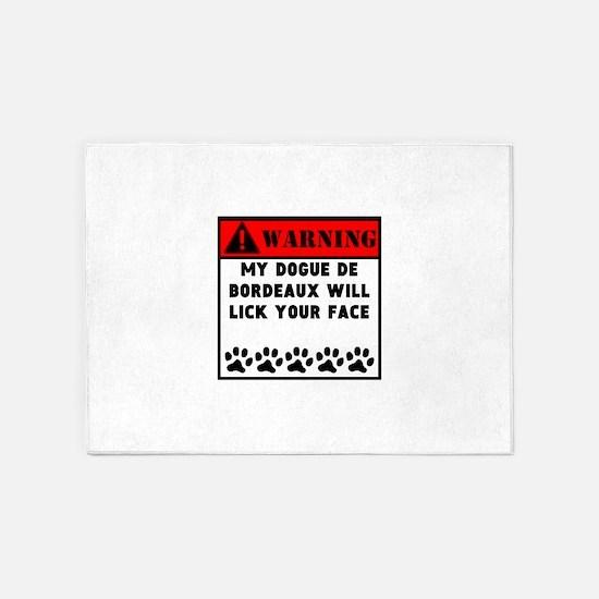 Dogue de Bordeaux Will Lick Your Face 5'x7'Area Ru