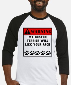 Boston Terrier Will Lick Your Face Baseball Jersey