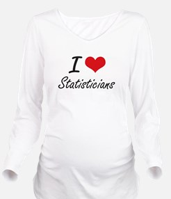 I love Statisticians Long Sleeve Maternity T-Shirt