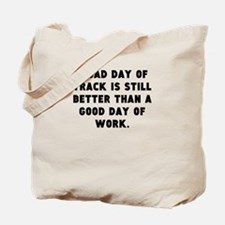 A Bad Day Of Track Tote Bag