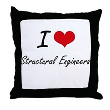 I love Structural Engineers Throw Pillow