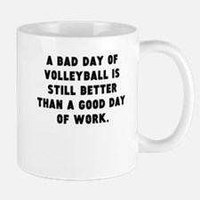 A Bad Day Of Volleyball Mugs