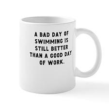 A Bad Day Of Swimming Mugs