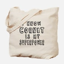 Cornet is my superpower Tote Bag