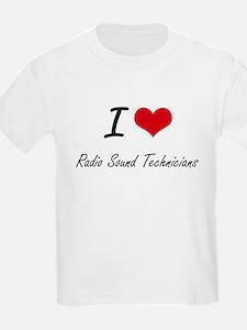 I love Radio Sound Technicians T-Shirt