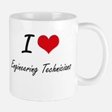 I love Engineering Technicians Mugs