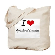 I love Agricultural Economists Tote Bag