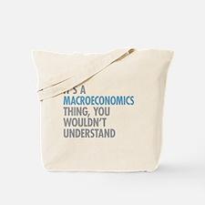 Macroeconomics Thing Tote Bag