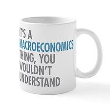 Macroeconomics Thing Mugs