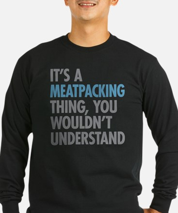 Meatpacking Thing Long Sleeve T-Shirt