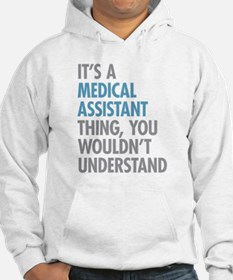Medical Assistant Thing Hoodie