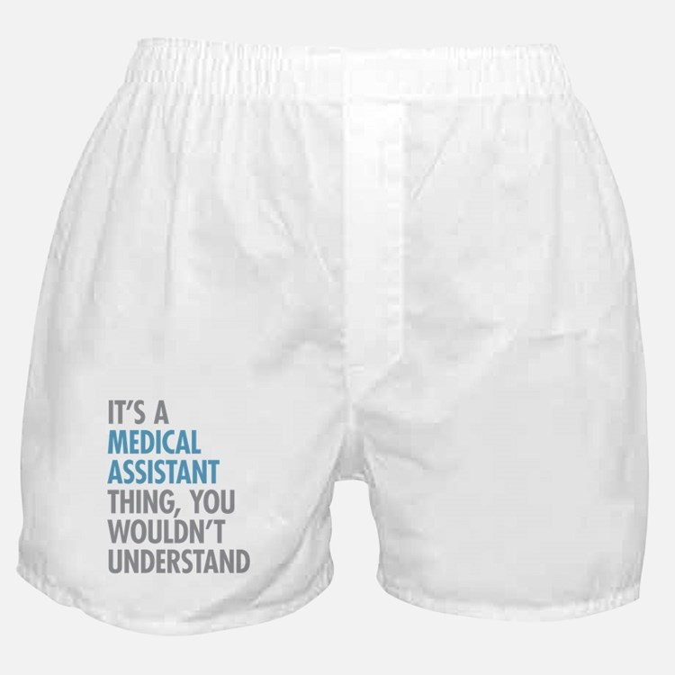 Medical Assistant Thing Boxer Shorts
