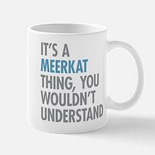 Meerkat Thing Mugs