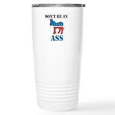 Dont Be A Democrat Travel Mug