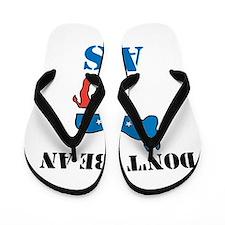 Dont Be A Democrat Flip Flops