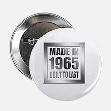 "1965 Built To Last 2.25"" Button"