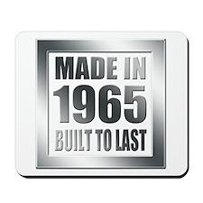1965 Built To Last Mousepad