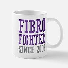 Fibro Fighter Since 2003 Mugs