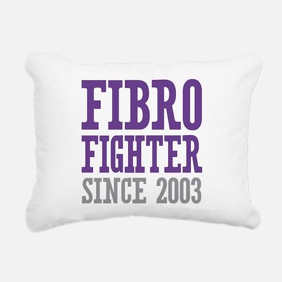 Fibro Fighter Since 2003 Rectangular Canvas Pillow