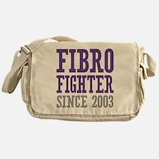 Fibro Fighter Since 2003 Messenger Bag