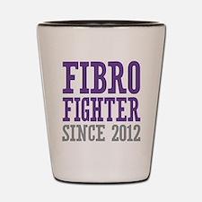 Fibro Fighter Since 2012 Shot Glass