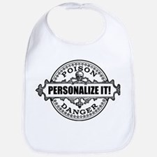 PERSONALIZED Poison Label Bib