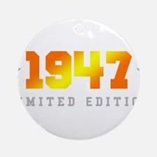 Limited Edition 1947 Birthday Round Ornament