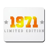 Limited Edition 1971 Birthday Mousepad