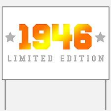 Limited Edition 1946 Birthday Yard Sign