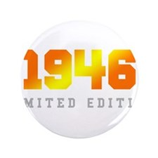 Limited Edition 1946 Birthday Button