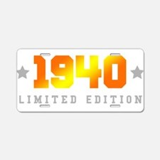 Limited Edition 1940 Birthday Aluminum License Pla
