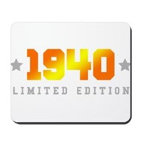 Limited Edition 1940 Birthday Mousepad