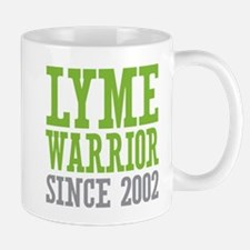 Lyme Warrior Since 2002 Mugs
