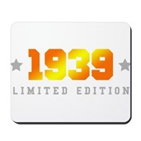 Limited Edition 1939 Birthday Mousepad