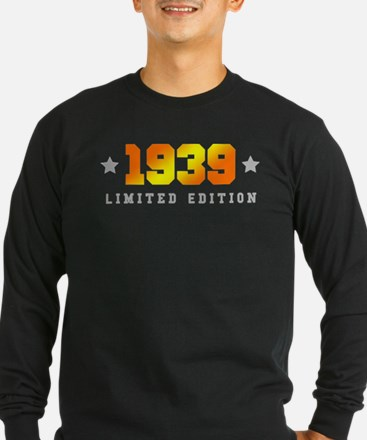 Limited Edition 1939 Birthday Long Sleeve T-Shirt