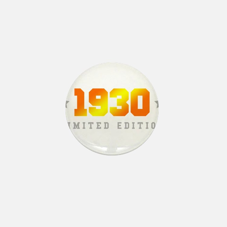 Limited Edition 1930 Birthday Mini Button