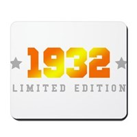 Limited Edition 1932 Birthday Mousepad