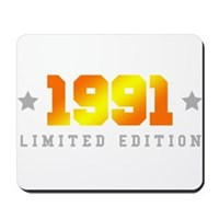 Limited Edition 1991 Birthday Shirt Mousepad