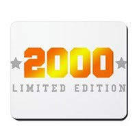 Limited Edition 2000 Birthday Shirt Mousepad
