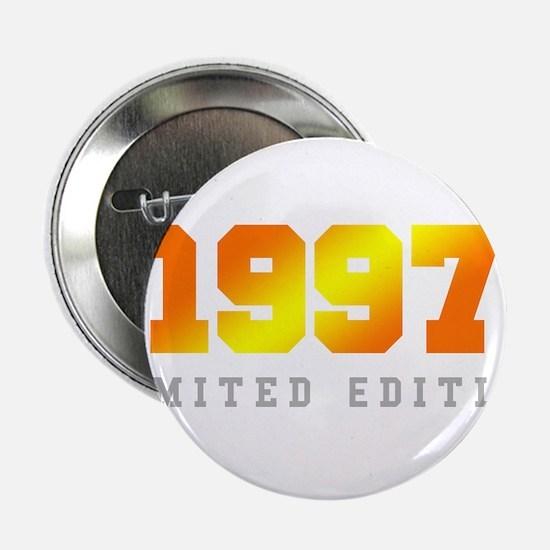 "Limited Edition 1997 Birthday Shirt 2.25"" Button ("